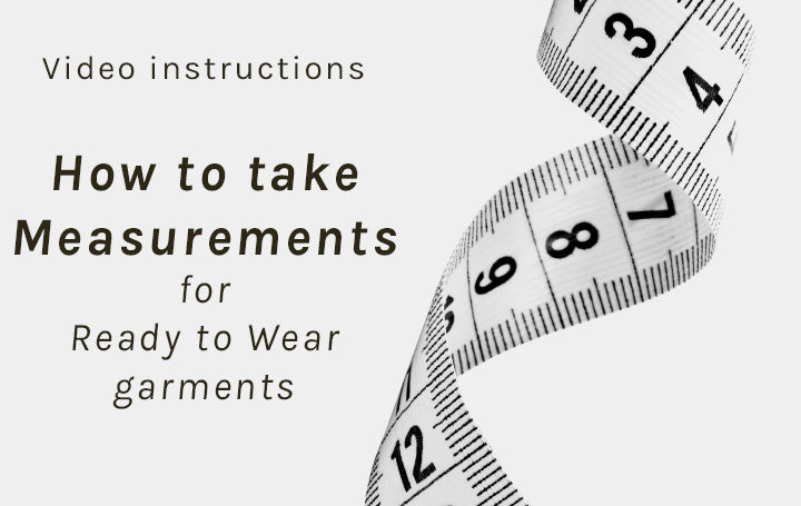 Video How to take measurements<br> for Ready to Wear-garments
